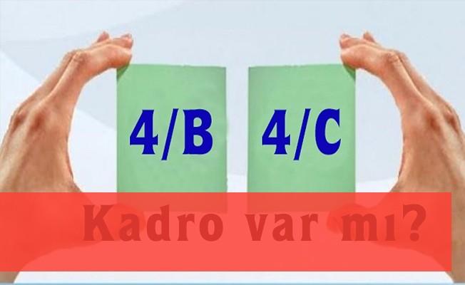 4/B ve 4/C'lilere kadro yada toplu sözleşme şartı var mı?