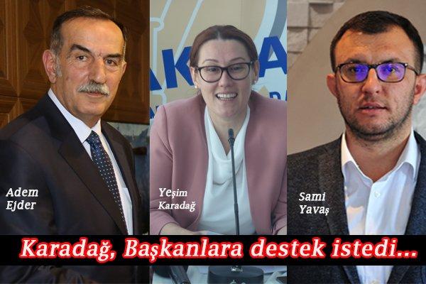 Karadağ, Başkanlara destek istedi…