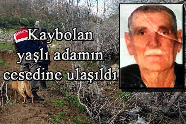 Kaybolan yaşlı adamın cesedine ulaşıldı