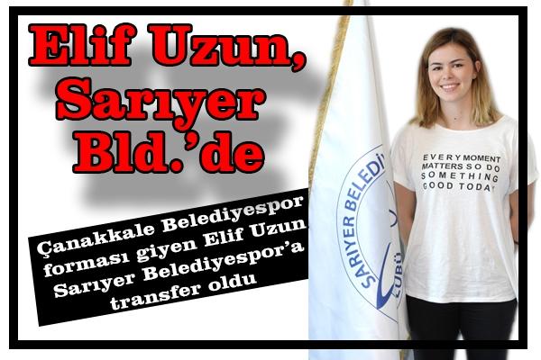 Elif Uzun, Sarıyer Bld.'de