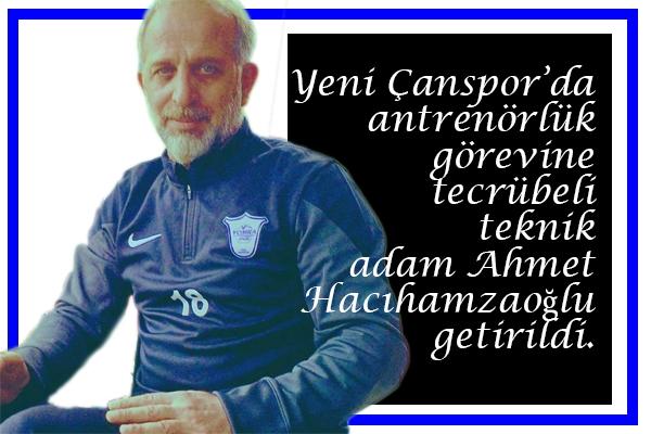 Çanspor'da Hacıhamzaoğlu Görevde