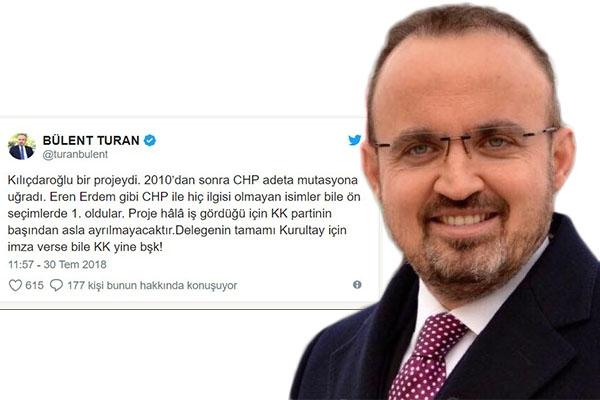 "Turan; ""Kılıçdaroğlu bir projeydi"""