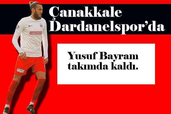 Dardanelspor'da Yusuf Sevinci