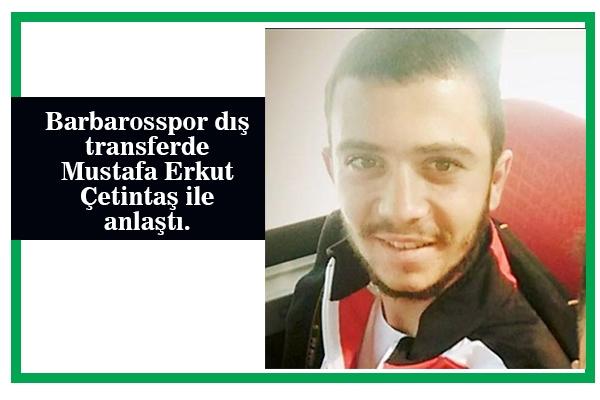 Mustafa Çetintaş Barbarosspor'da