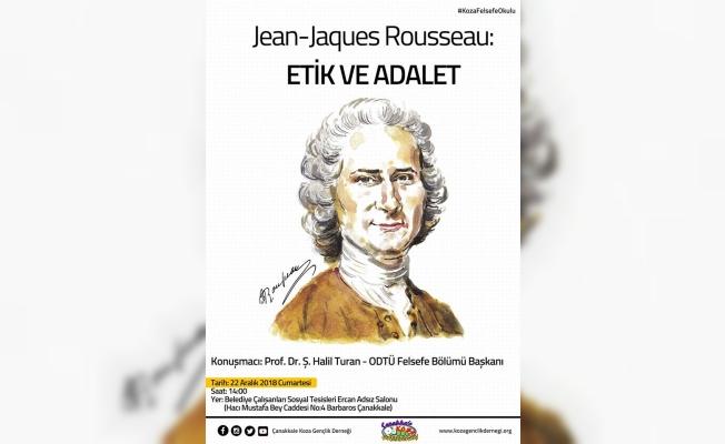 """Jean-Jaques Rousseau: """"Etik ve Adalet"""""""