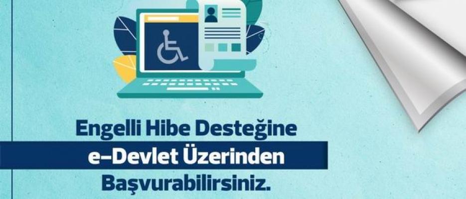 Engellilere yönelik yeni dönem proje destekleri duyurusu