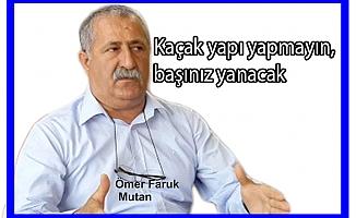Başkan Mutan'dan uyarı
