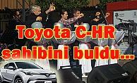 Toyota C-HR sahibini buldu…