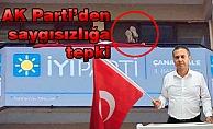 AK Parti'den saygısızlığa tepki