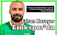 Erhan Karayer Erokspor'da
