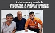 Berkay Uygun Arslancaspor'da