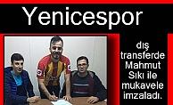 Mahmut Sıkı Yenicespor'da