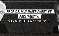 Başkanı Gökhan'dan Abdi İpekçi ve Muammer Aksoy'yu anma Mesajı