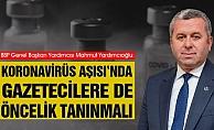 """Yardımcıoğlu: """"Koronavirüs Aşısı'nda gazetecilere de öncelik tanınmalı"""""""